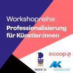 Workshopreihe Professionalisierung für Künstler:innen